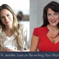 Episode 9- Jennifer Love on Re-writing Your Money Story