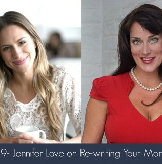Episode 9- Jennifer Love on Re-writing Your Money Story
